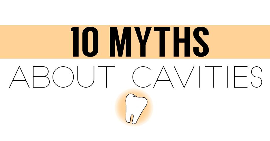 10mythscavities