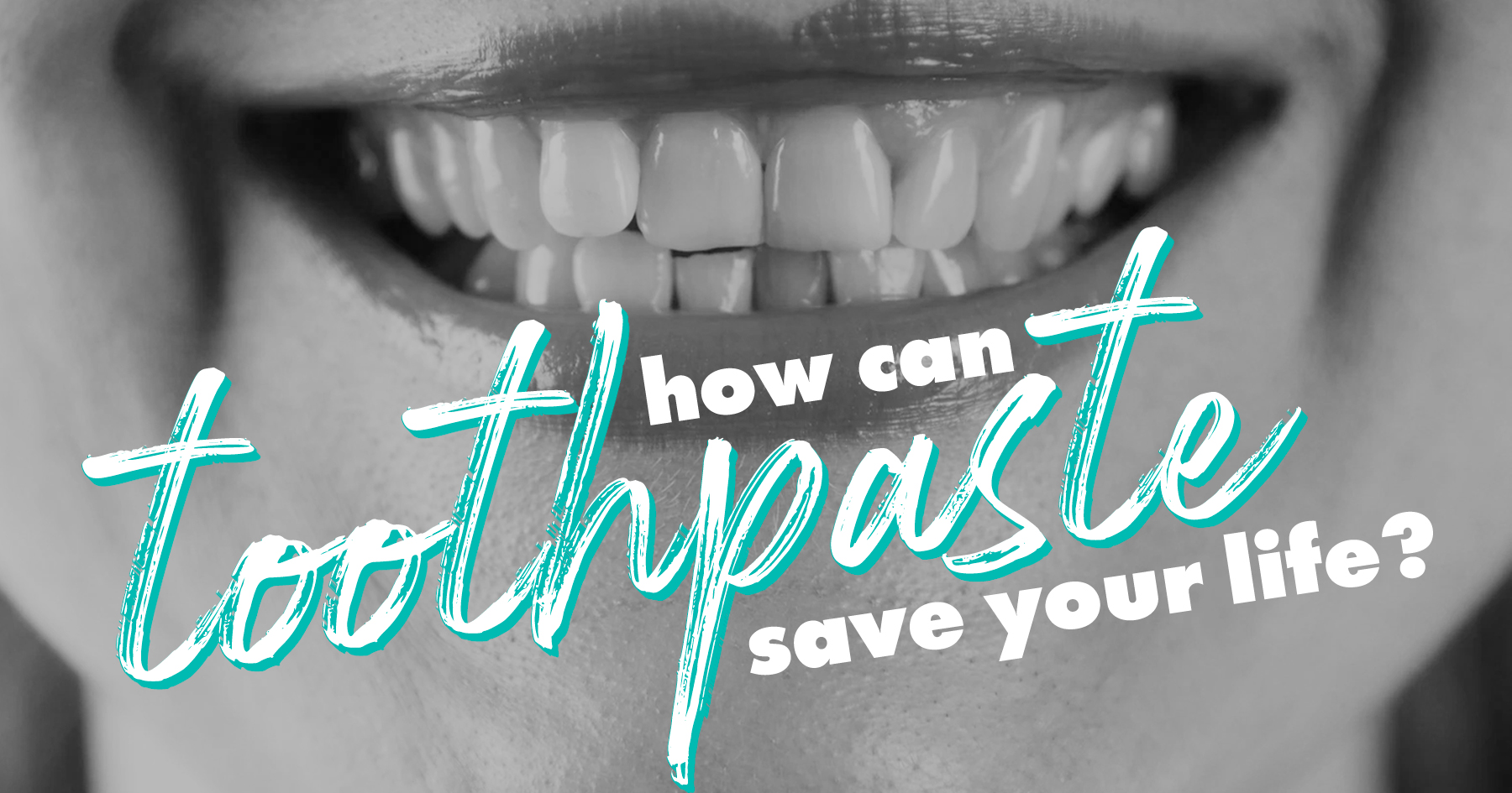 Text on image of smile: How a Plaque-Identifying Toothpaste Prevents Heart Attacks or Strokes