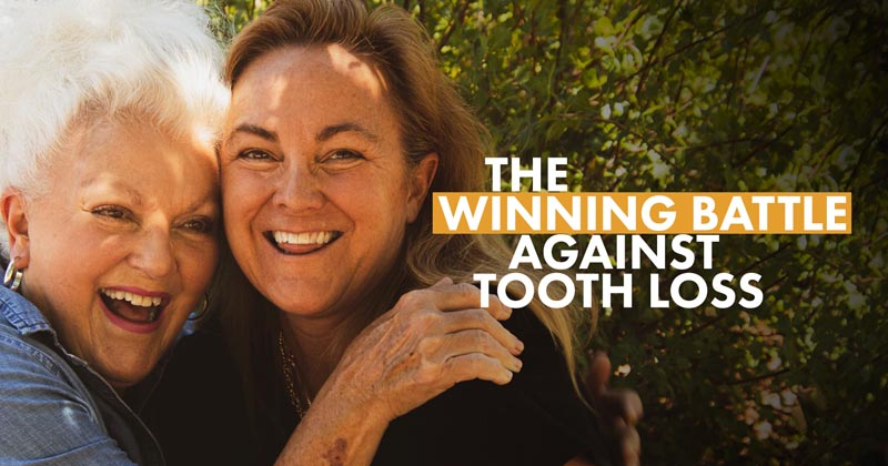 Winning the Battle Against Tooth Loss