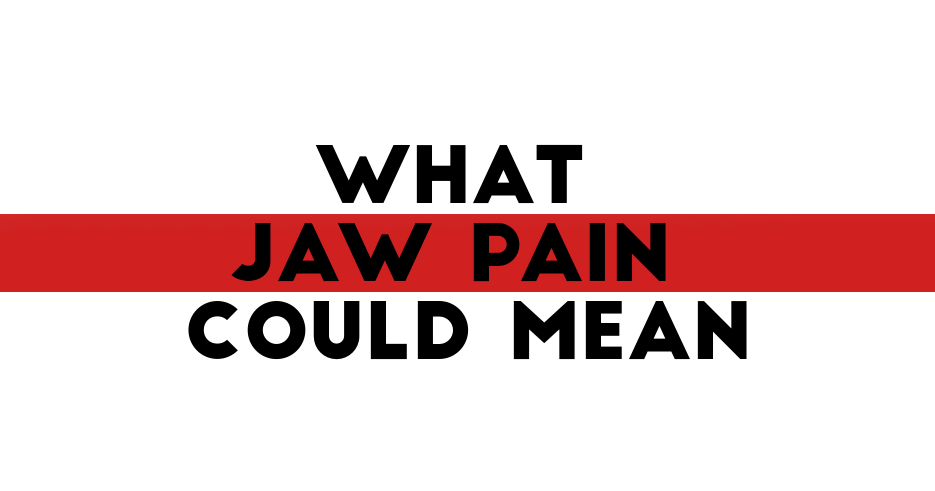 jawpaincouldmean