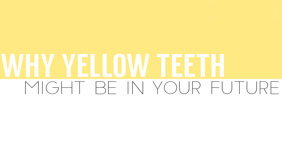 yellowteethfuture