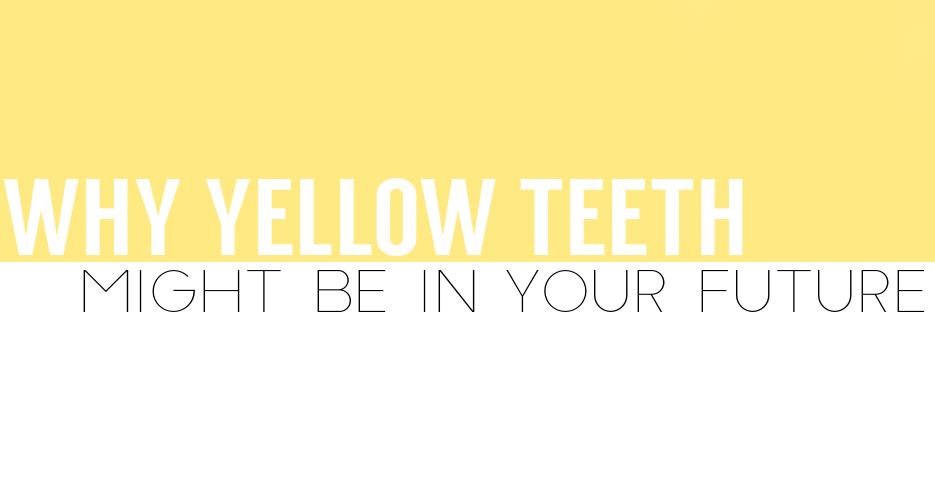 yellowteethfuture